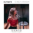 Siento (Acoustic Version) feat.Cassa Jackson/KLYMVX
