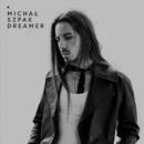 Dreamer/Michal Szpak