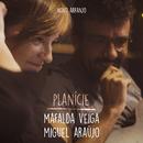 Planície (Novo Arranjo) feat.Miguel Araújo/Mafalda Veiga