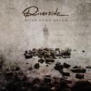 River Down Below (Radio Edit)/Riverside