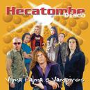 Hecatombe Disco/Vilma Palma e Vampiros
