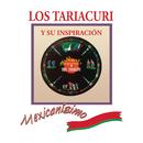 Los Tariácuri y Su Inspiración/Trío Tariácuri