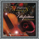 Tesoros de Colección - Violines de Villafontana/Los Violines de Villafontana