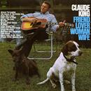 Friend, Lover, Woman, Wife/Claude King