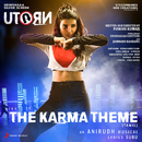 "The Karma Theme (From ""U Turn"")/Anirudh Ravichander"