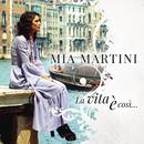 La vita è così/Mia Martini
