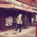 Live at Twist & Shout EP/Matisyahu