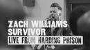 Survivor (Live from Harding Prison) (Live)/Zach Williams
