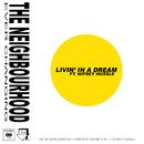 Livin' In a Dream feat.Nipsey Hussle/The Neighbourhood