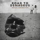Road to DeMaskUs/Israel Houghton