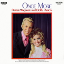 Once More/Porter Wagoner & Dolly Parton