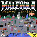 Malévolo/Malachi Estéreo