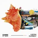 Listen Closely feat.SAFE/DVBBS