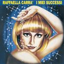 Le Più Belle Canzoni/Raffaella Carrà