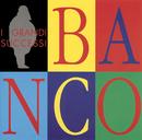 I Più Grandi Successi/Banco del Mutuo Soccorso