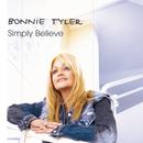 Simply Believe/Bonnie Tyler