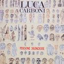 Persone silenziose/Luca Carboni