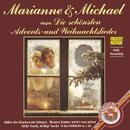 Marianne & Michael Singen Die Schönsten Advents Und Weihnachtslieder/Marianne & Michael