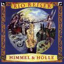 HIMMEL UND HÖLLE/Rio Reiser