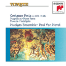 Festa: Magnificat, Mass Parts, Motets & Madrigals/Huelgas Ensemble