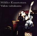 Valon Valtakunta/Mikko Kuustonen