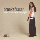 What To Do With Daylight/Brooke Fraser