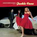 Hooverphonic presents Jackie Cane/Hooverphonic