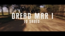 Lo Sabes (Official Lyric Video)/Dread Mar I