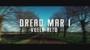 Vuela Alto (Official Lyric Video)/Dread Mar I