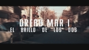 El Brillo de los Dos (Official Lyric Video)/Dread Mar I