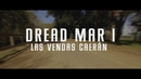 Las Vendas Caerán (Official Lyric Video)/Dread Mar I