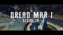 Decide Tú (Official Lyric Video)/Dread Mar I