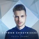 Puste Słowa/Szymon Chodyniecki