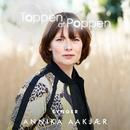 Toppen Af Poppen 2018 synger Annika Aakjær/Various Artists