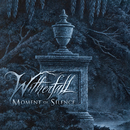 Moment of Silence/Witherfall