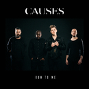 Run To Me/Causes