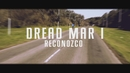 Reconozco (Official Lyric Video)/Dread Mar I