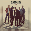 Written in the Sand (Live)/Old Dominion