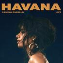 Havana (Live)/Camila Cabello