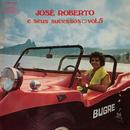 José Roberto e Seus Sucessos, Vol. 5/José Roberto