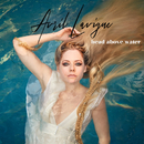 Head Above Water/Avril Lavigne