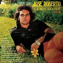 José Roberto e Seus Sucessos, Vol. 6/José Roberto