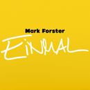 Einmal/Mark Forster