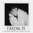 Faking It/Sasha Sloan