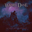 As Fast as the Others/Warrel Dane