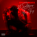 25 Soldiers feat.Young Thug/Swizz Beatz