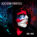 Hologram Paradiso/James Maad