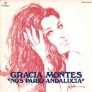 Nos Parió Andalucía/Gracia Montes