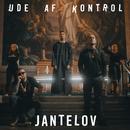 Jantelov/Ude Af Kontrol