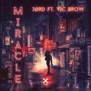 Miracle feat.Vic Brow/JØRD